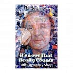 It's Love That Really Counts – The Billy Kinsley Story
