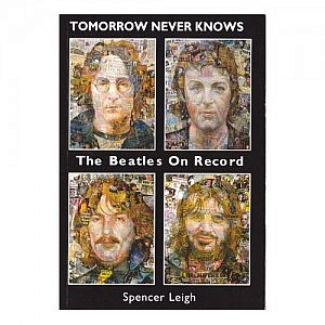 Tomorrow Never Knows - The Beatles on Record
